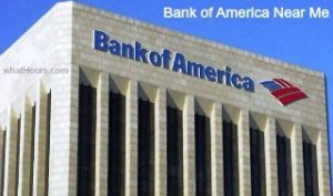 Bank of America Hours of Operation, Number & Locations Near Me