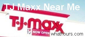 TJ Maxx Store Opening Hours, Phone Number & Locations Near Me Now