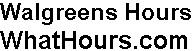 Walgreens hours
